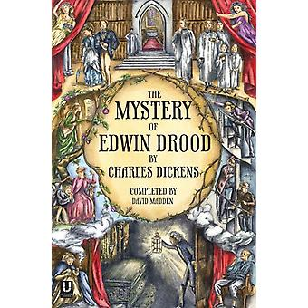 The Mystery of Edwin Drood (Completed by David Madden) (Paperback) by Dickens Charles Madden David