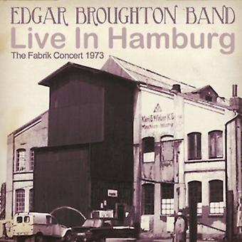 Edgar Broughton Band - Live Inhamburg: The Fabrik koncert 1973 [CD] USA import