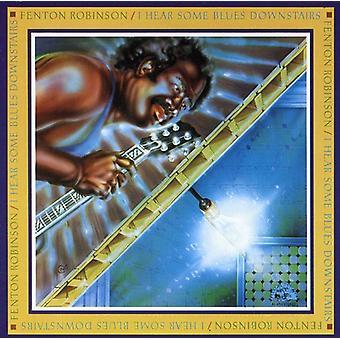 Fenton Robinson - I Hear Some Blues Downstairs [CD] USA import