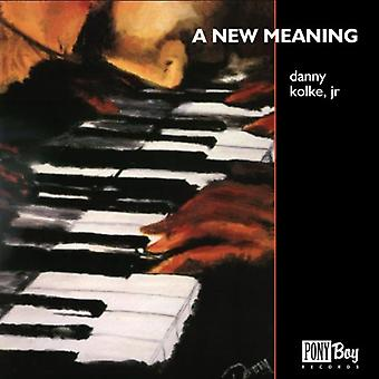 Danny Kolke Jr. - ny betydning [CD] USA import