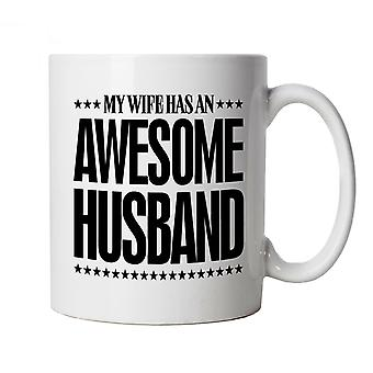 My Husband Has An Awesome Husband, Funny Mug