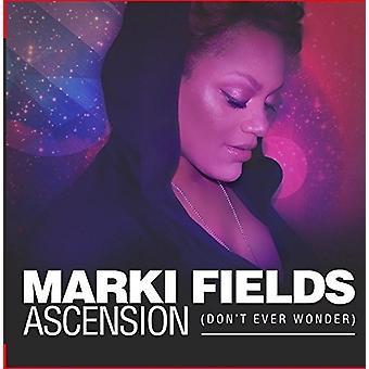 Marki Fields - Ascension (Don't Ever Wonder) [CD] USA import