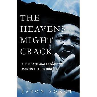 Himlen kan spricka - dödsfall och arv av Martin Luther King J
