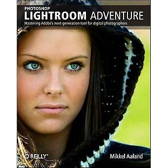 Photoshop Lightroom eventyr af Mikkel Ålandsøerne - 9780596100995 bog
