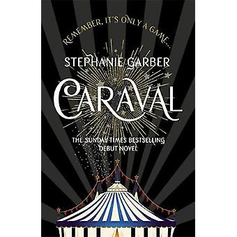 Caraval av Stephanie Garber - 9781473629165 bok