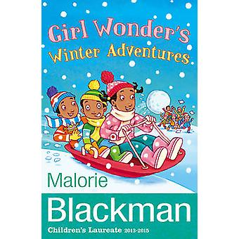 Girl Wonder's Winter Adventures by Malorie Blackman - 9781848531352 B
