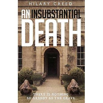 An Insubstantial Death - There is Nothing So Greedy as the Grave by Hi