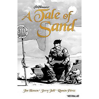 A Tale of Sand by Jim Henson - Jerry Juhl - Chris Robinson - Stephen