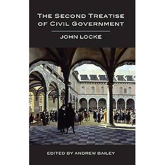Le Second traité du gouvernement Civil de John Locke - Andrew Bailey