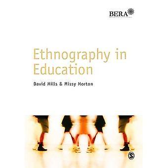 Etnografi i utdanning av David Mills - Missy Morton - 978144620327