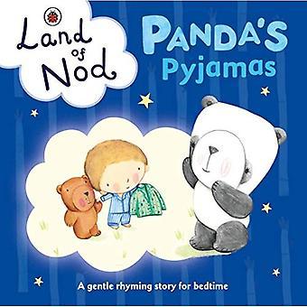 Panda's Pyjamas: A Ladybird Land of Nod Bedtime Book