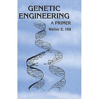 Ingeniería genética: Una cartilla