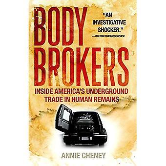 Body makelaars: Binnen Amerika's ondergrondse handel in menselijke resten