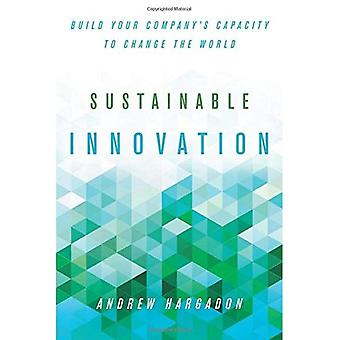 Sustainable Innovation (Innovation & Technology in the World Economy)