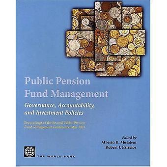 Allmän Pension Fund Management: Styrning, ansvar och investeringsstrategier: målet för den andra offentliga pensionen finansiera Management Conference, maj 2003