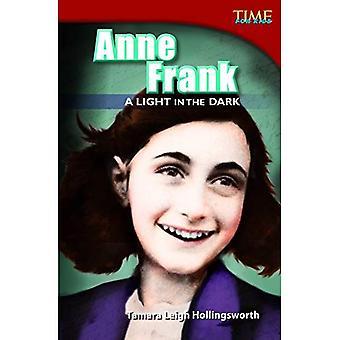Anne Frank: Une lumière dans l'obscurité (temps pour les lecteurs de Nonfiction Kids: niveau 4,7)