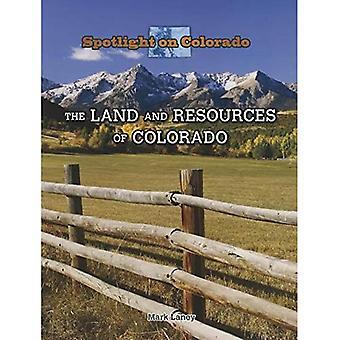 Mark och resurser av Colorado (Spotlight på Colorado)