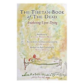 The Tibetan Book of the Dead: ontwaken op sterven