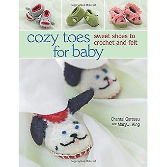 Cozy Toes for Baby: Sweet Shoes to Crochet and Felt