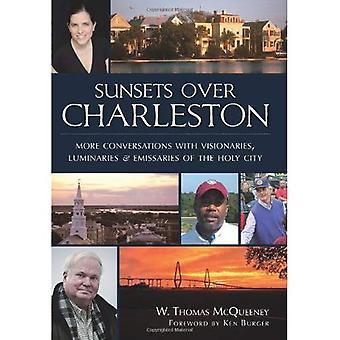 Puestas de sol sobre Charleston: más conversaciones con emisarios de la ciudad Santa, visionarios y luminarias