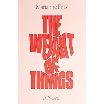 The Weight of Things (Paperback)