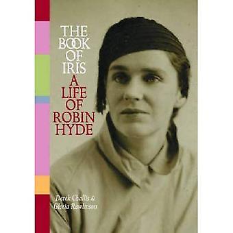 Boken av Iris: ett liv av Robin Hyde