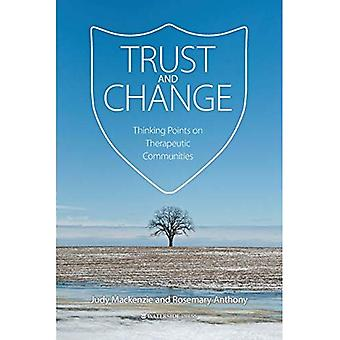 Trust and Change: Thinking Points on Therapeutic Communities
