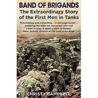 Bande von Banditen: die ersten Männer in Tanks