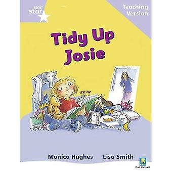 Tidy Up Josie : Occasion phonique niveau Lila (Star Rigby guidé)