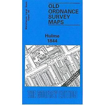 Old Ordnance Survey Maps: Hulme 1844 [Facsimile] [Folded Map]