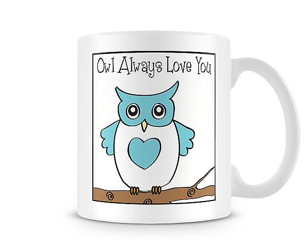 Decorative Writing Owl Always Love You Printed Text Mug