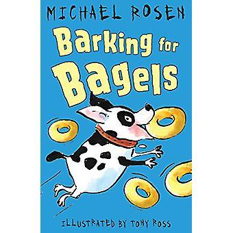 Skälla för Bagels av Michael Rosen - 9781783445059 bok