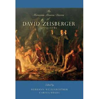 The Moravian Mission Diaries of David Zeisberger 17721781 by Zeisberger & David