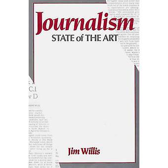 Journalisme de pointe par Willis & William James