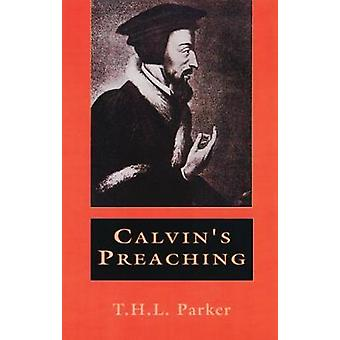 Calvins predicando por Parker y T. H. L.