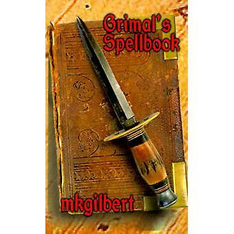 Grimals Spellbook por mkgilbert