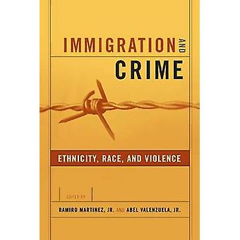 Immigration and Crime Race Ethnicity and Violence by Martinez & Ramiro & Jr.