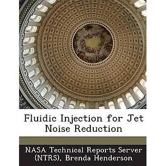 Fluidic injektion för Jet brusreducering av Henderson & Brenda