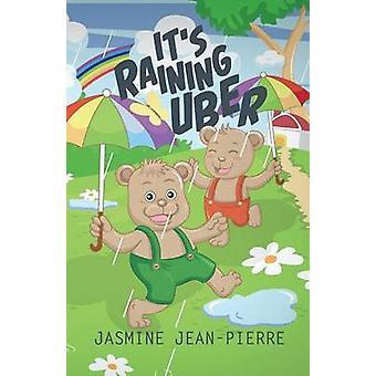 Its Raining Uber by JeanPierre & Jasmine