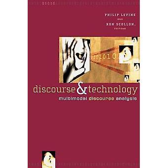 Diskurs och teknik multimodala diskursanalys av Levine & Philip