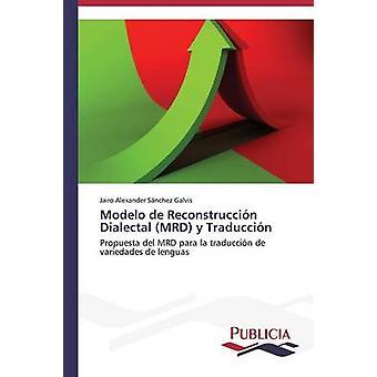 Modelo de Reconstruccin Dialectal MRD y Traduccin door Snchez Galvis Jairo Alexander