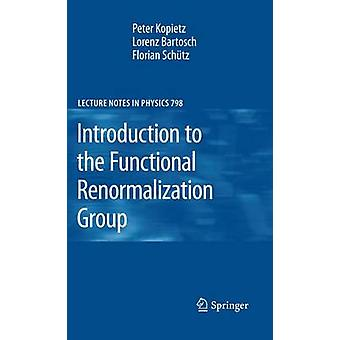 Introduction to the Functional Renormalization Group by Kopietz & Peter