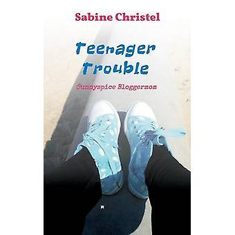 Adolescent Trouble par Christel & Sabine