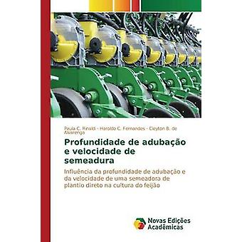 Profundidade de adubao e velocidade de semeadura by Rinaldi Paula C.