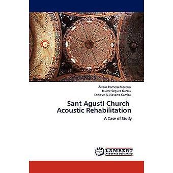 Sant Agusti kirke akustiske rehabilitering af Romero Moreno & lvaro