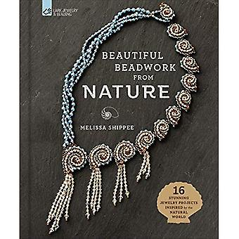 Beautiful Beadwork from Nature: 16 Stunning Jewelry� Projects Inspired by the Natural World
