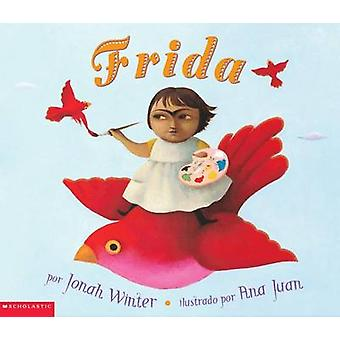 Frida by Jonah Winter - Ana Juan - 9780439331180 Book