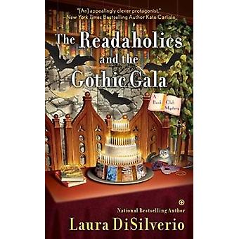 The Readaholics and the Gothic Gala - A Book Club Mystery by Laura DiS