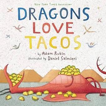 Dragons Loves Tacos by Adam Rubin - Daniel Salmieri - 9780803736801 B