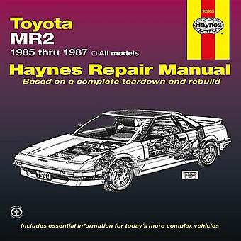 Toyota MR2 - 1985-87 Owner's Workshop Manual by Mike Stubblefield - e